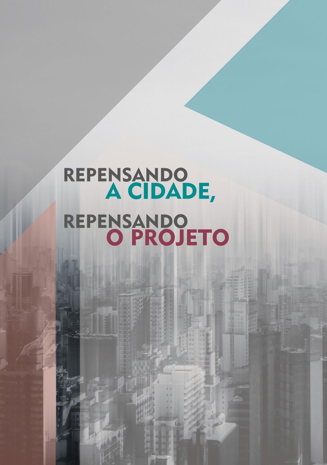 Repensando A Cidade Repensando O Projeto By Camilo Amaral Issuu