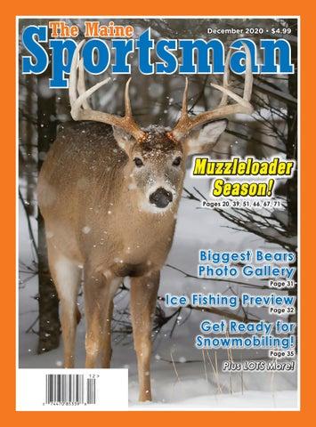 The Maine Sportsman December 2020 Digital Edition By The Maine Sportsman Digital Edition Issuu