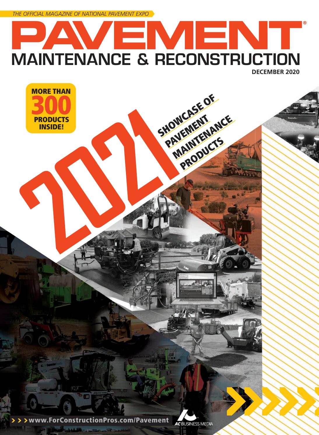 Pavement Maintenance Reconstruction December 2020 By Forconstructionpros Com Issuu