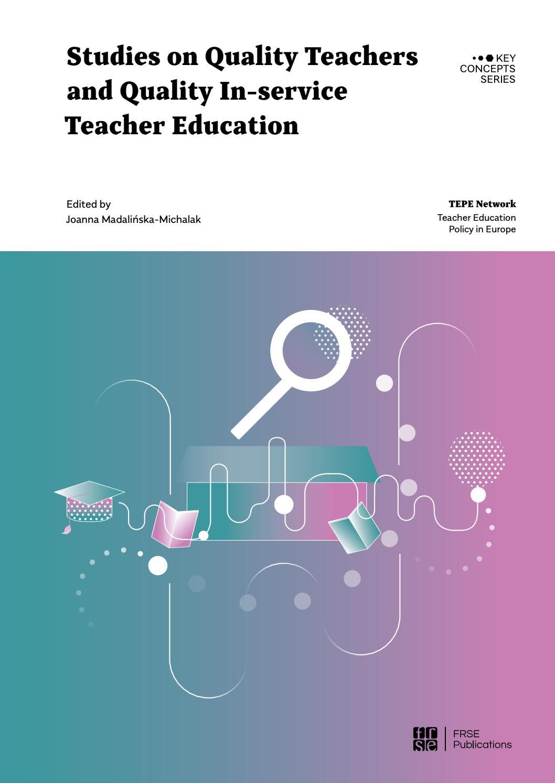 Studies On Quality Teachers And Quality In Service Teacher Education By Fundacja Rozwoju Systemu Edukacji Issuu