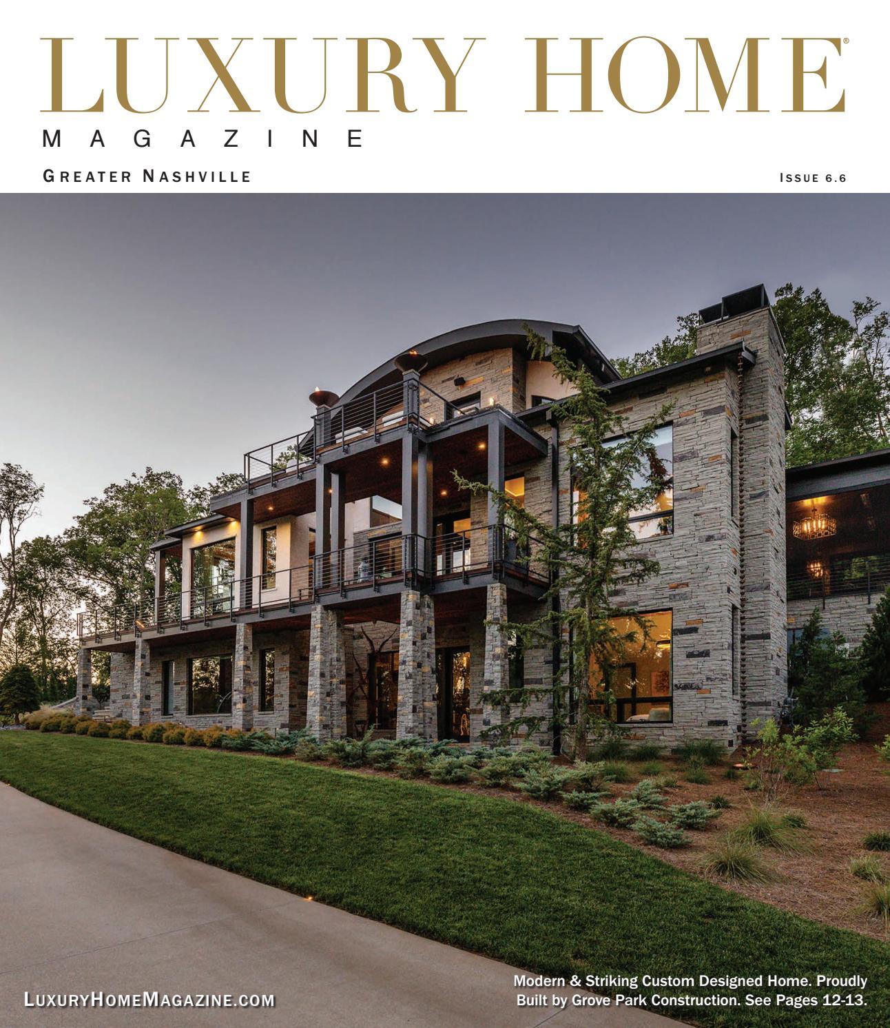 Luxury Home Magazine Greater Nashville Issue 6 6 By Luxury Home Magazine Issuu
