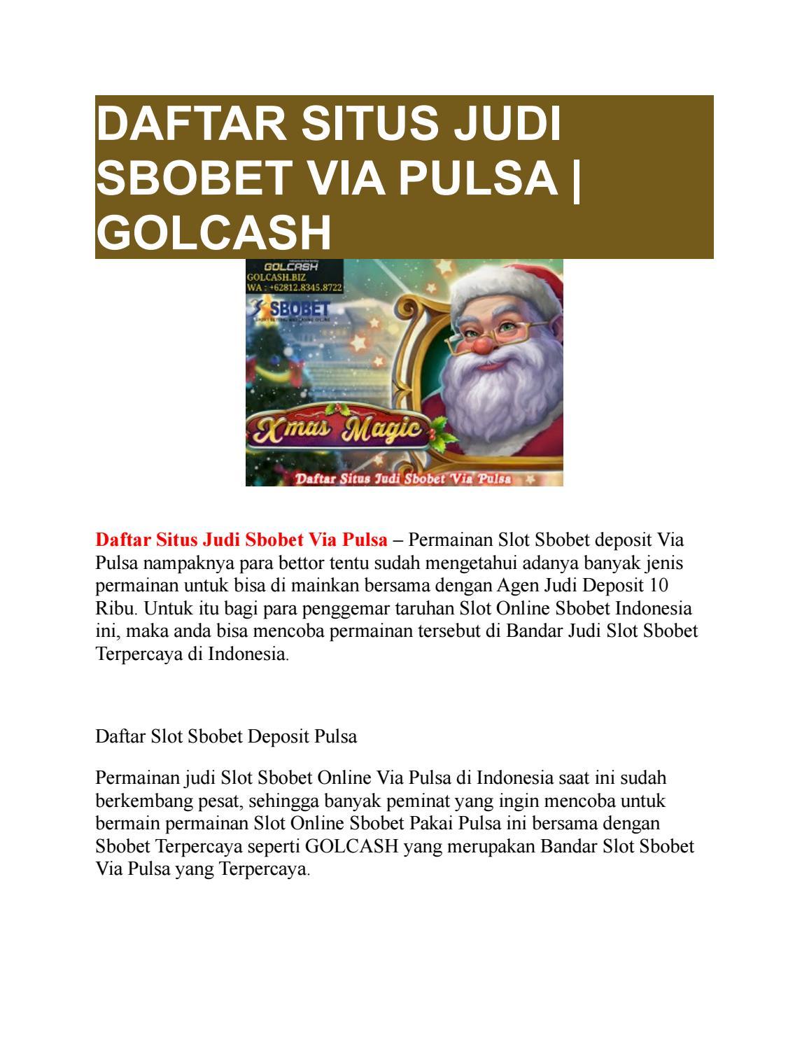 Daftar Situs Judi Sbobet Via Pulsa Golcash By Golcash Issuu