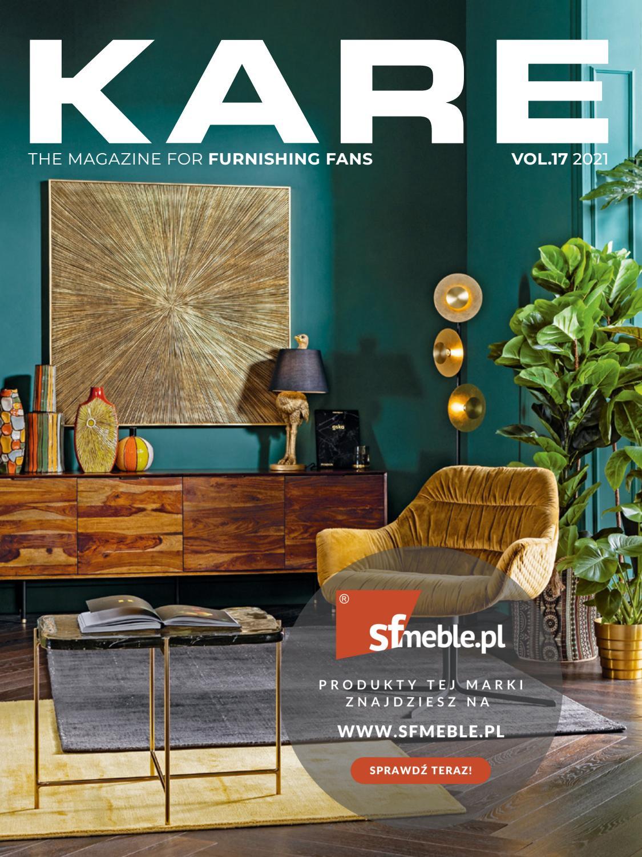 Kare Design Life Is Style Magazyn 17 2021 Kare Design Life Is Style Magazine 17 2021 By Design Ag Issuu
