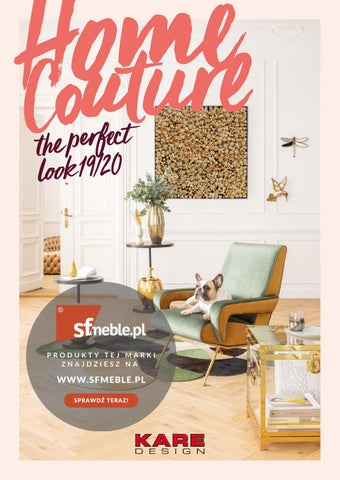 Kare Design Catalogue Home Couture The Perfect Look 19 20 By Design Ag Issuu