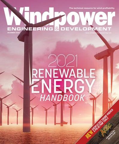 Renewable Energy Handbook 2021 Windpower Engineering Development By Wtwh Media Llc Issuu