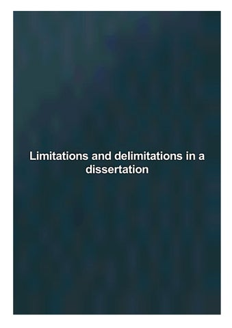 Limitations and delimitations in a dissertation dissertation hypothesis example