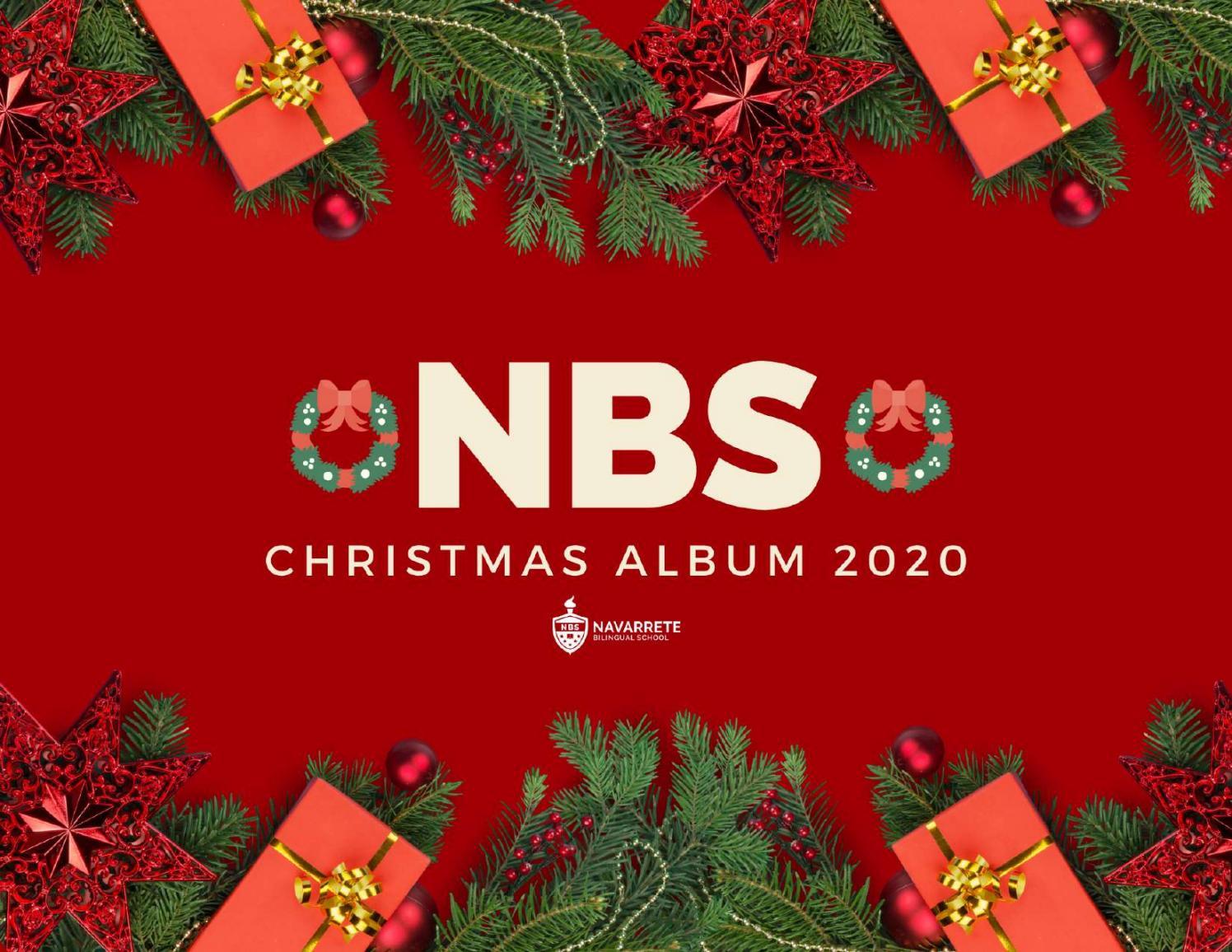 Nbs Christmas Specials 2021 Nbs Christmas Allbum 2020 By Navarretebilingualschool Issuu