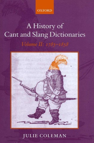 A History Of Cant And Slang Dictionaries By Julie Coleman By Libre Library Project Issuu