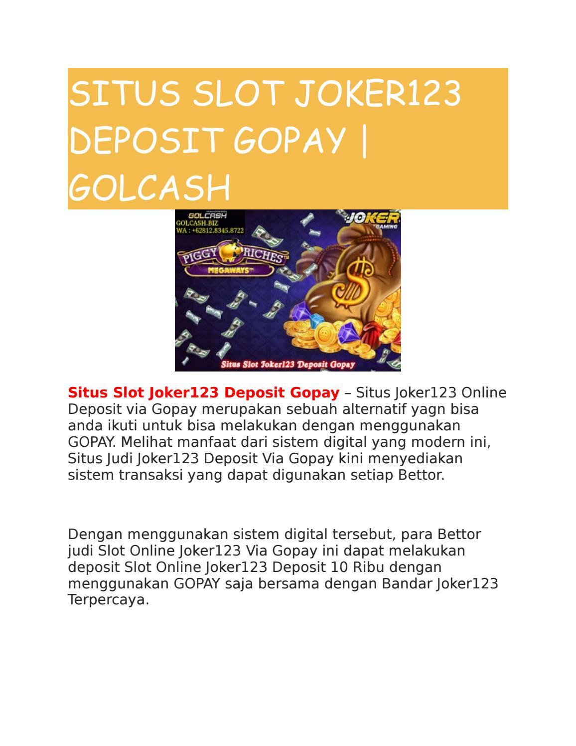 Situs Slot Joker123 Deposit Gopay Golcash By Golcash Issuu