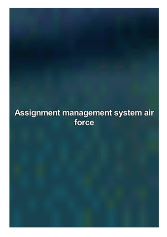 Assignment management system air force esl school personal statement ideas