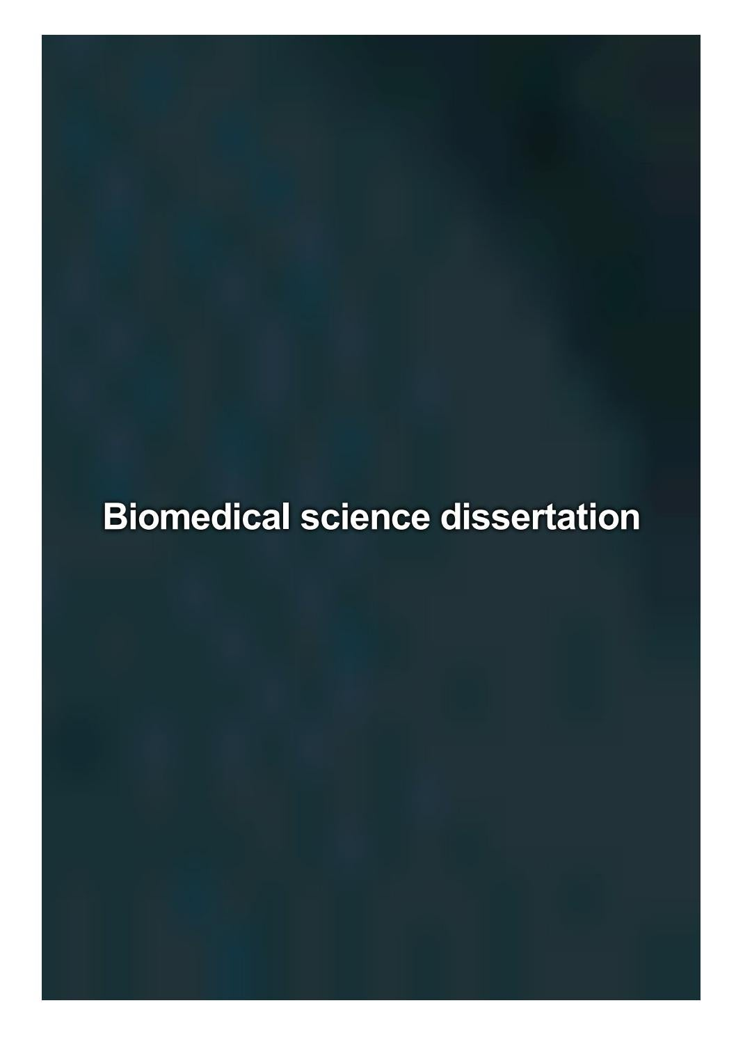 Biomedical science dissertation funding for dissertation research