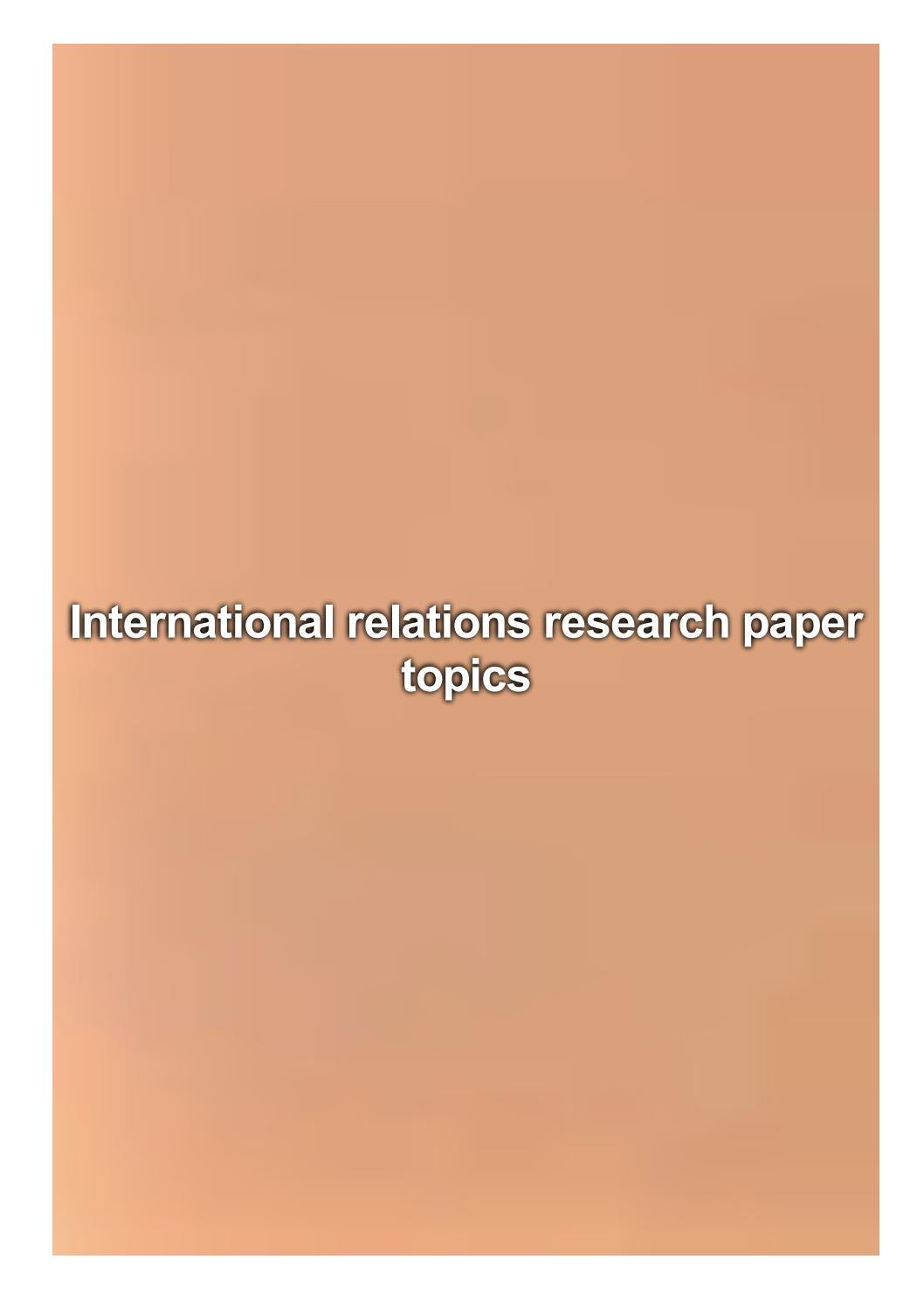 Research Paper Topics International Relations