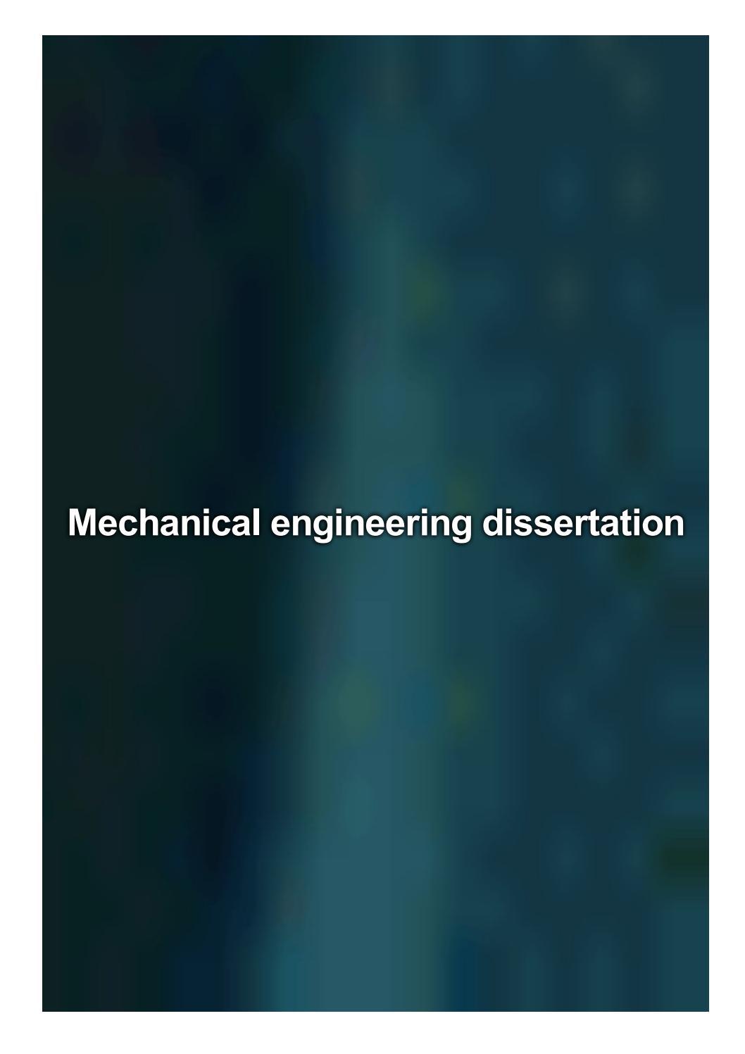 Mechanical engineering dissertation dissertation writing assistance
