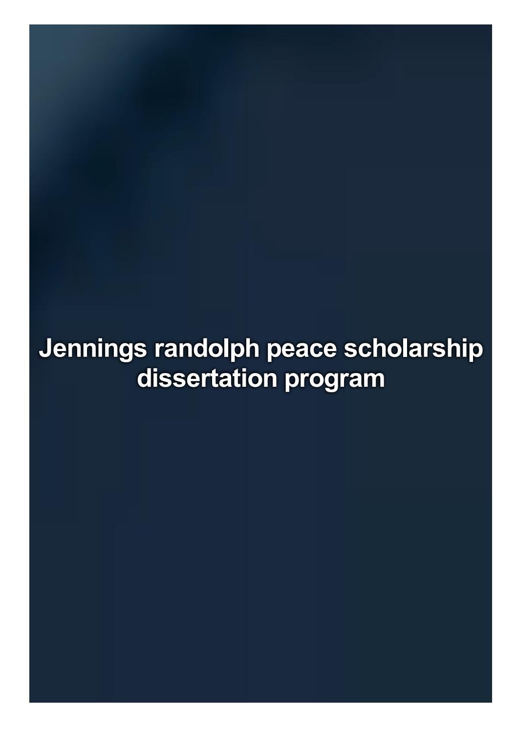 Jennings randolph peace scholarship dissertation program academic argumentative essay
