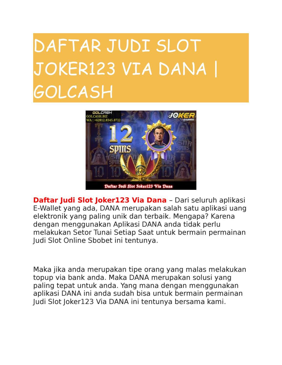 Daftar Judi Slot Joker123 Via Dana Golcash By Golcash Issuu