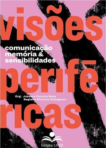Comunicação, memória e sensibilidades: visões periféricas by ...