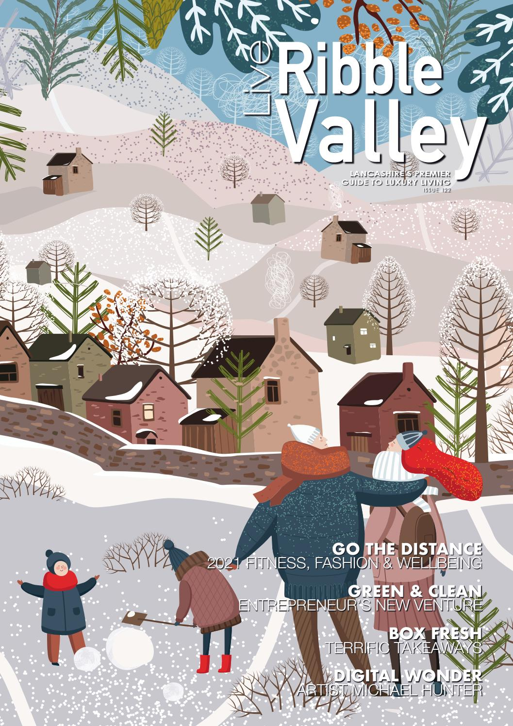 Live Ribble Valley Issue 122 Jan 2021 By Live Magazines Issuu