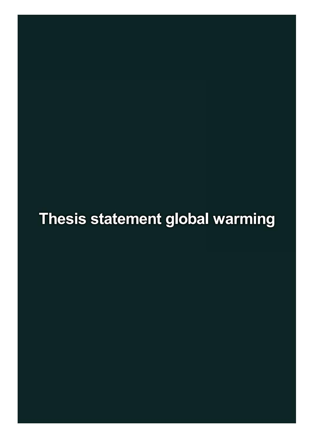Global thesis statement write a successful college admissions essay