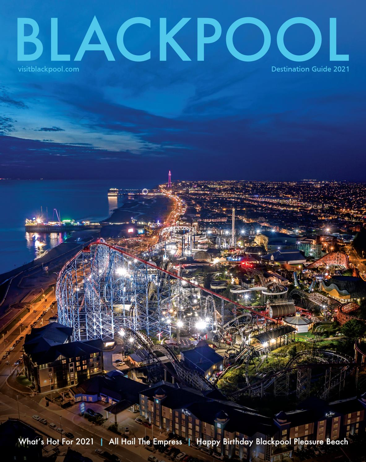 Blackpool Destination Guide 2021 By Visitblackpool Issuu