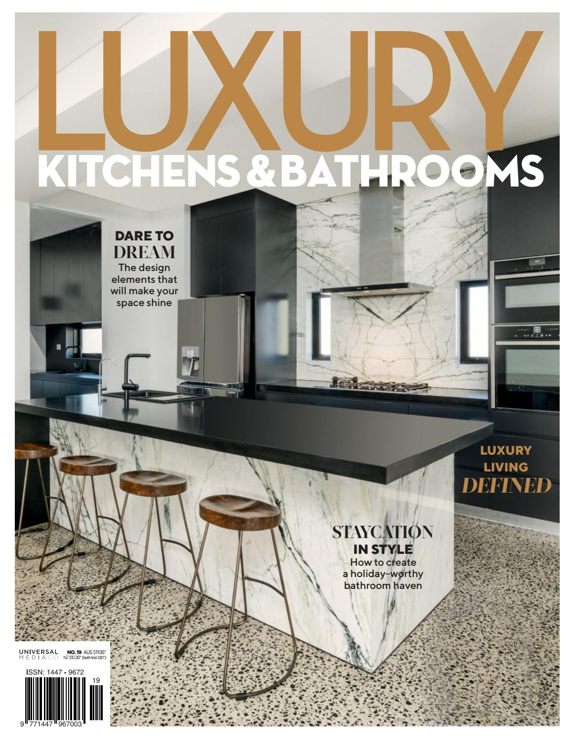 Luxury Kitchens & Bathrooms 20 by Universal Media Co   issuu