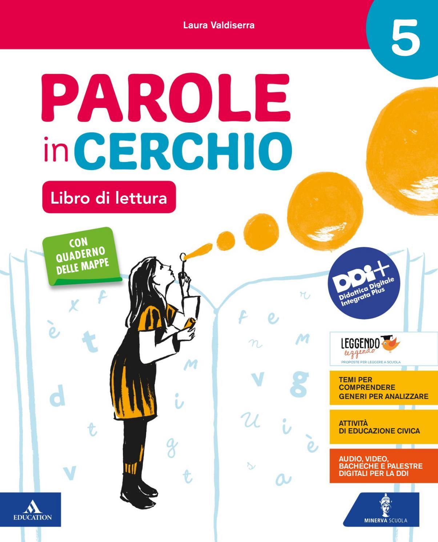 Parole In Cerchio Libro Di Lettura 5 By Mondadori Education Issuu