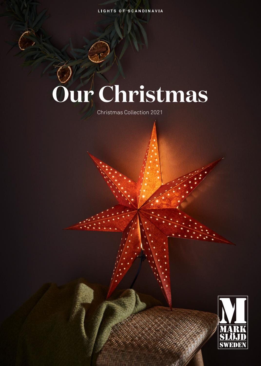 This Is Our Christmas 2021 Our Christmas 2021 Markslojd By Markslojd Ab Issuu