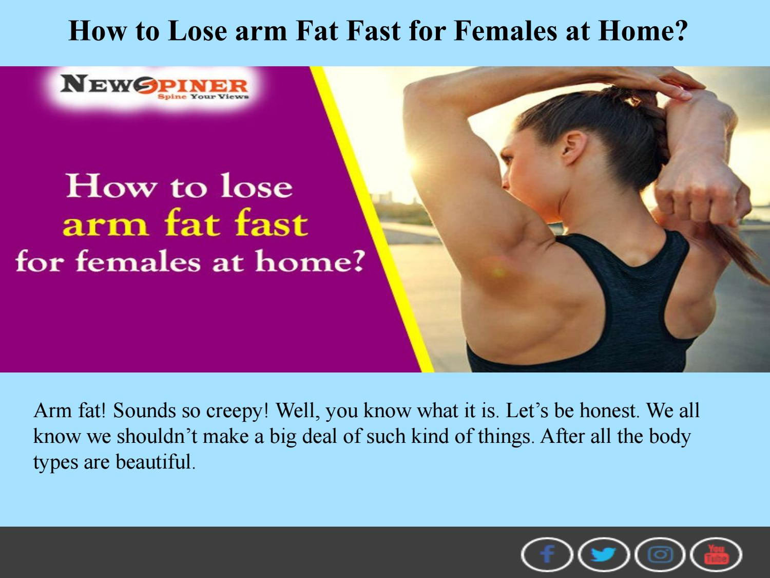 How to Lose Arm Fat Fast for Females at home by newspiner11 - issuu