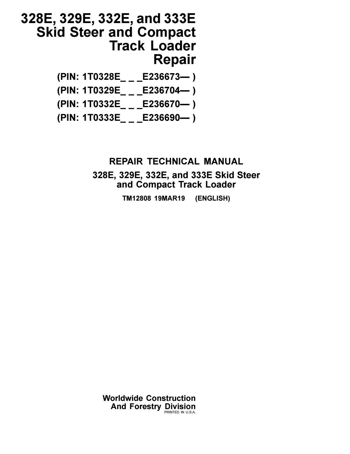 JOHN DEERE 328E 329E 332E 333E SKID STEER LOADER SERVICE REPAIR MANUAL TM12808