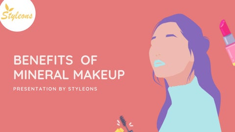 What Is Mineral Makeup Benefits Of