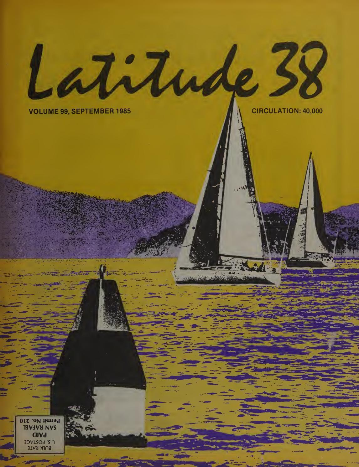 Latitude 38 September 1985 By Latitude 38 Media Llc Issuu