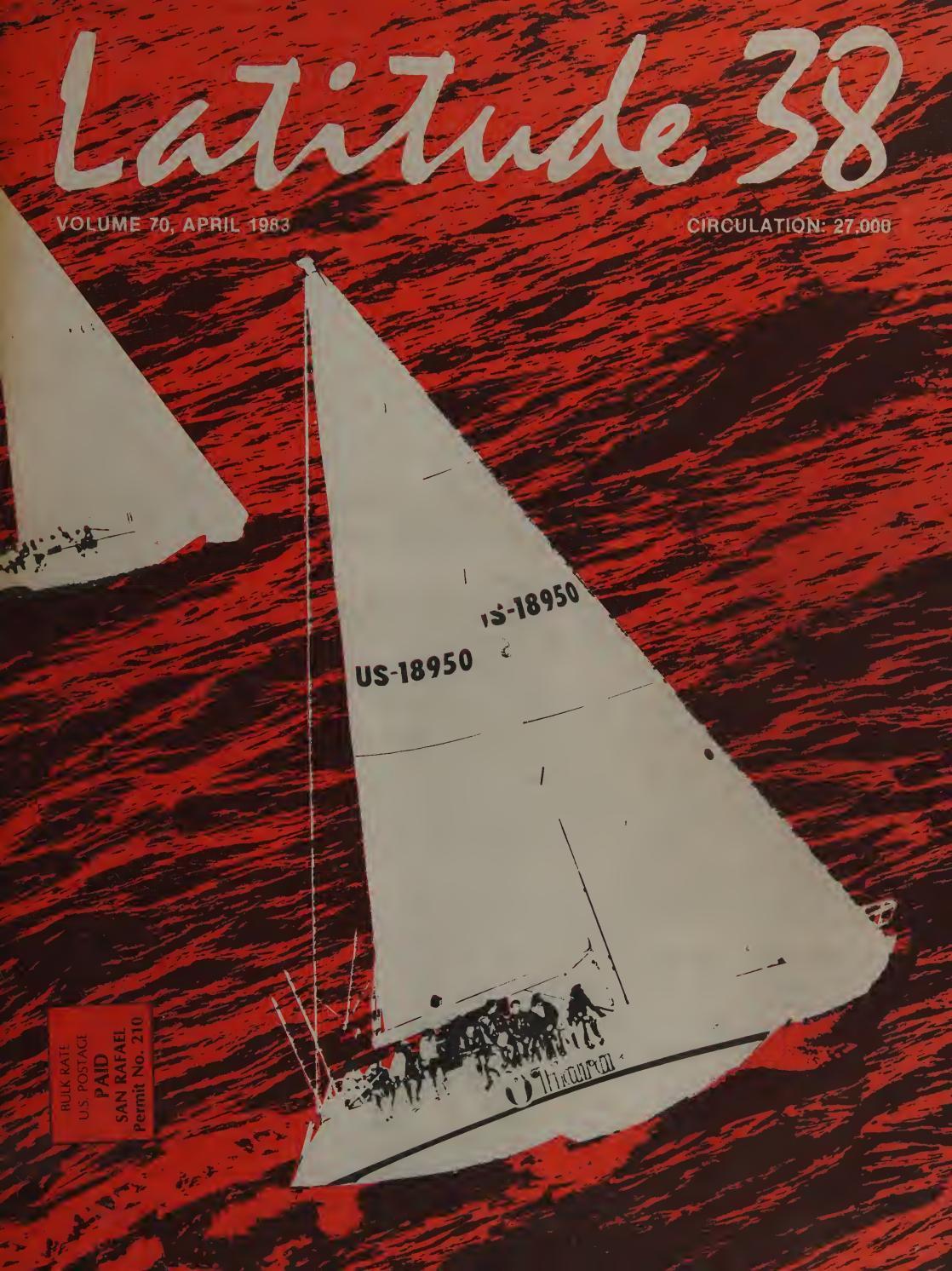 Latitude 38 April 1983 By Latitude 38 Media Llc Issuu