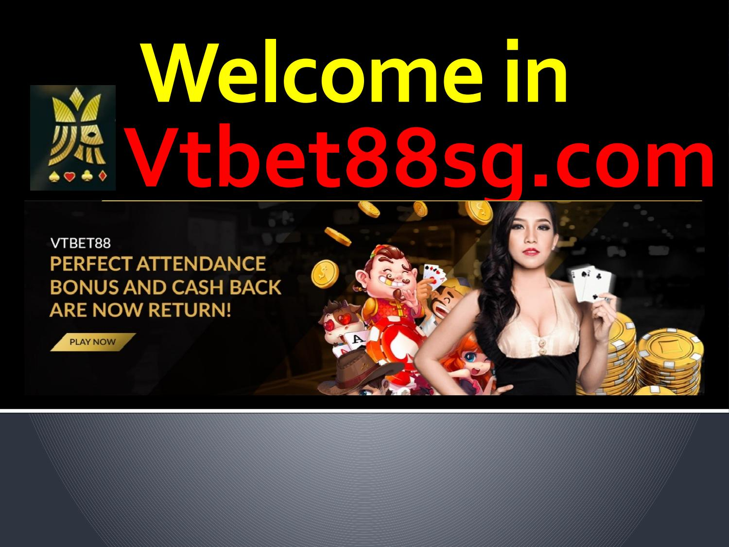 Play Live Casino Singapore games on vtbet88sg.com