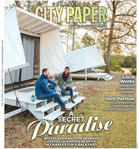 Charleston City Paper Vol 24 Issue 26 By Charlestoncitypaper Issuu