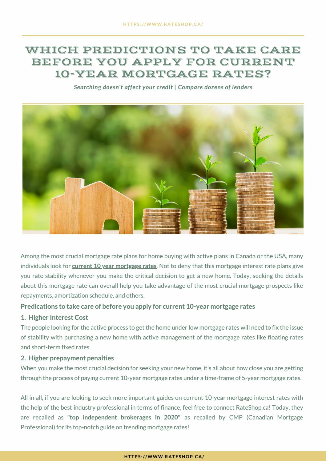 Which Predictions to Take Care before you apply for current 10-year mortgage rates?