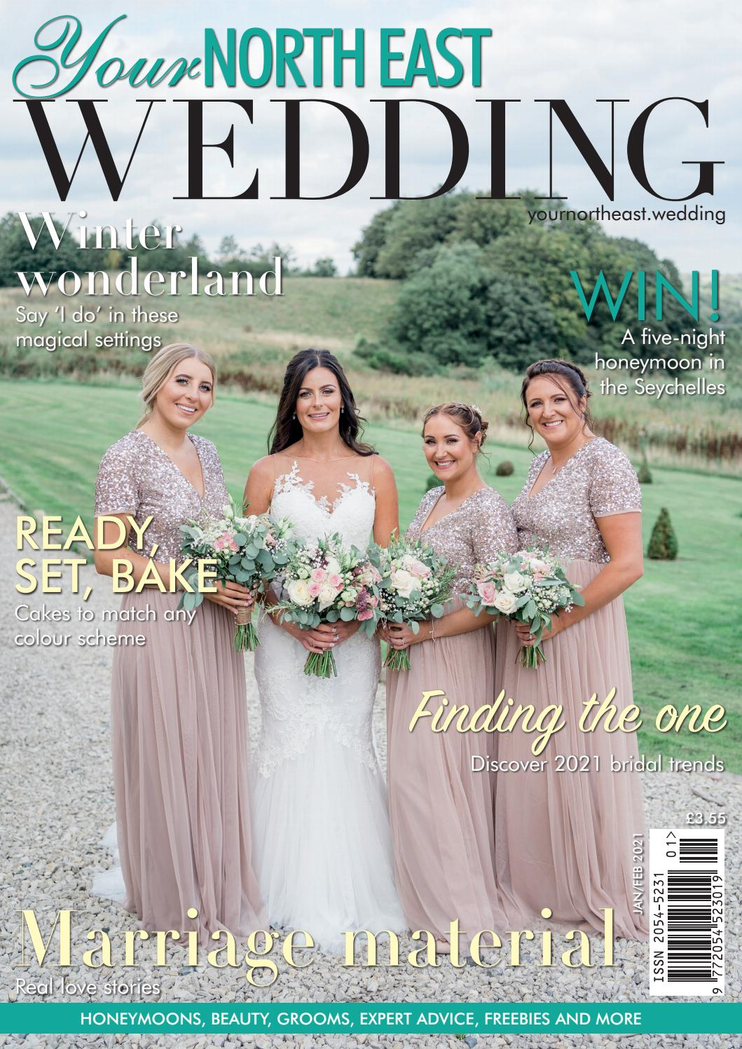 Your North East Wedding   January/February 20 Issue 20 by ...