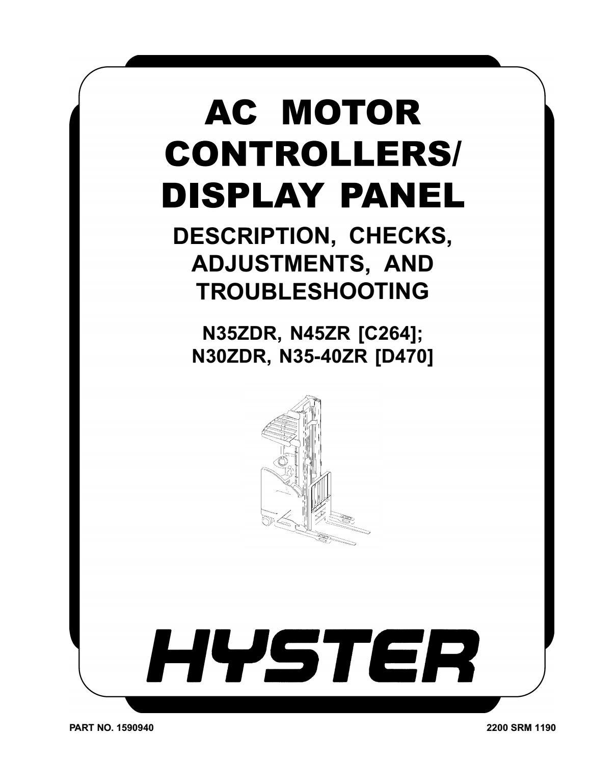 Hyster Forklift N30ZDRS, N35-40ZRS(A265) N35ZDR, N45ZR(C264) N30ZDR,  N35-40ZR(D470) service manual by heydownloads - issuu | Hyster Monitor Wiring Diagram |  | Issuu
