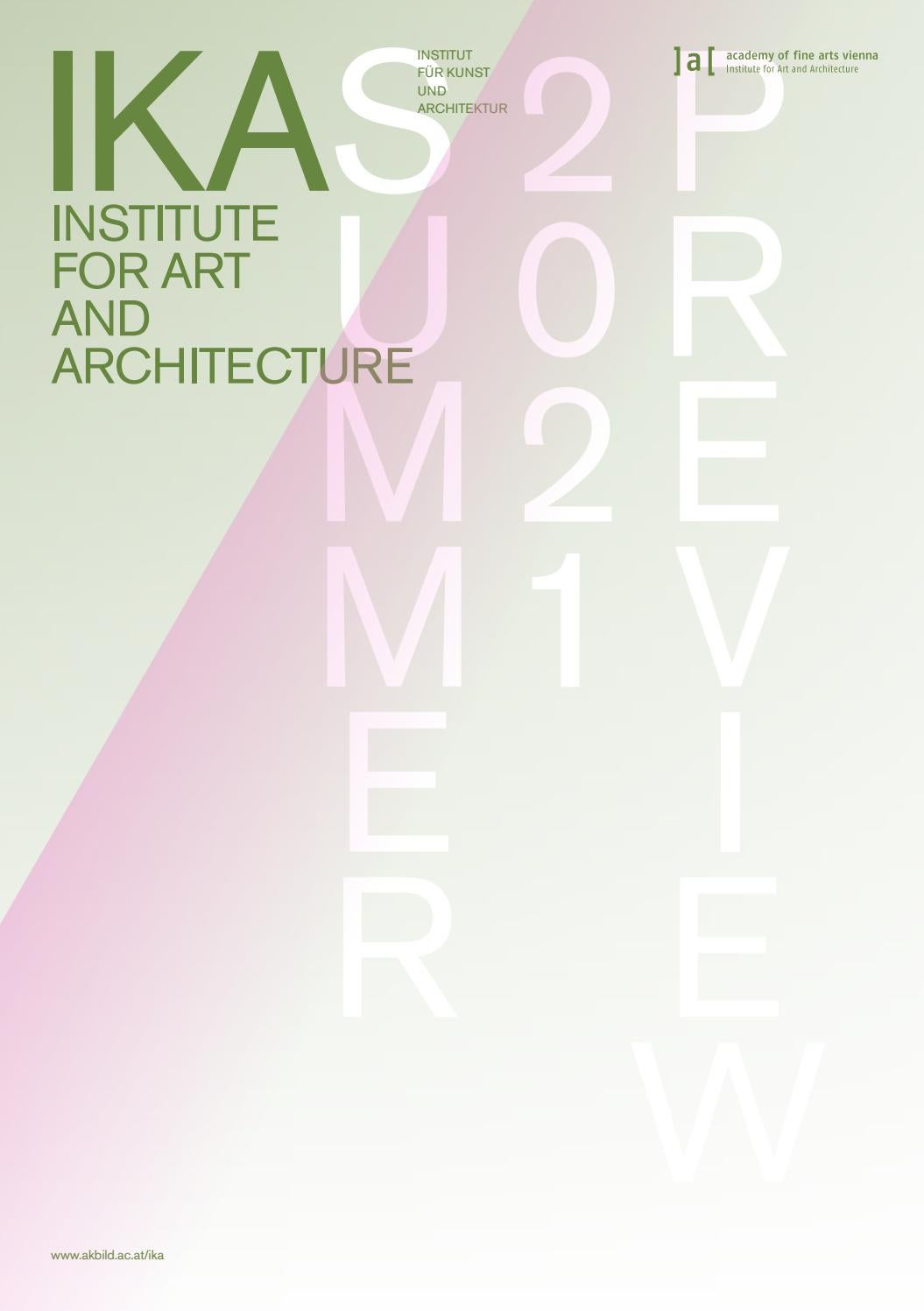 IKA PREVIEW SUMMER 20 by IKA Institute for Art and ...