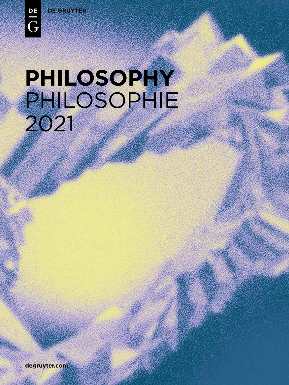 Philosophy 2021   De Gruyter by De Gruyter - issuu