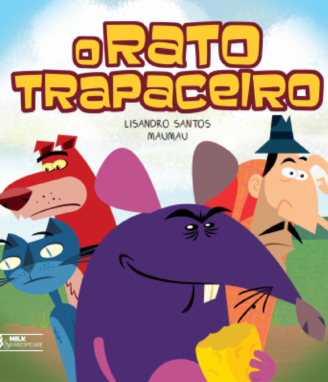 O Rato Trapaceiro by Faro Editorial - issuu