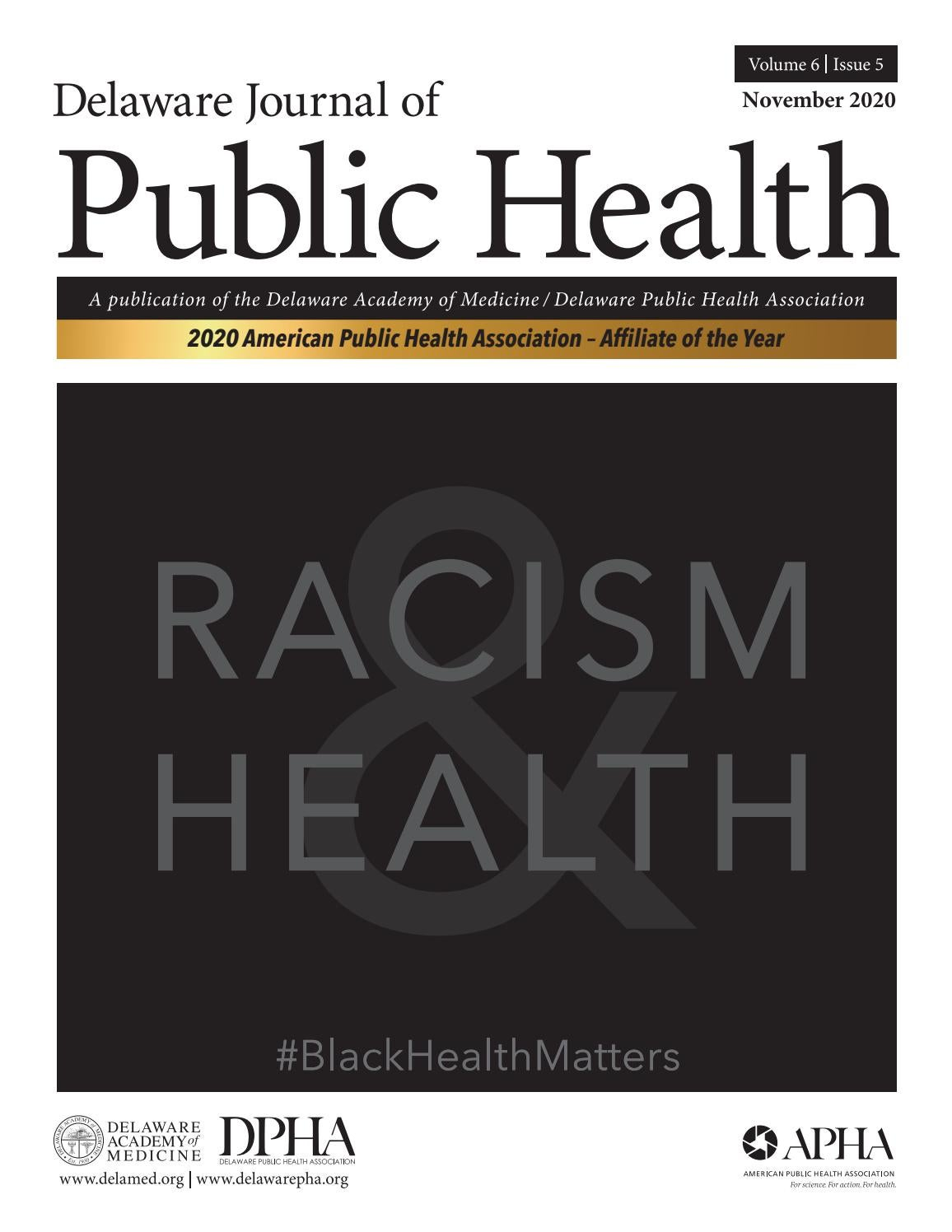 Delaware Journal Of Public Health Racism And Health By Delaware Academy Of Medicine And The Delaware Public Health Association Issuu