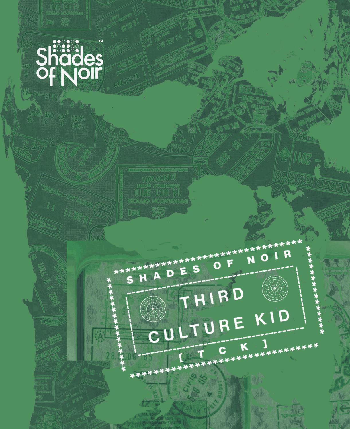 Third Culture Kids By Shades Of Noir Issuu
