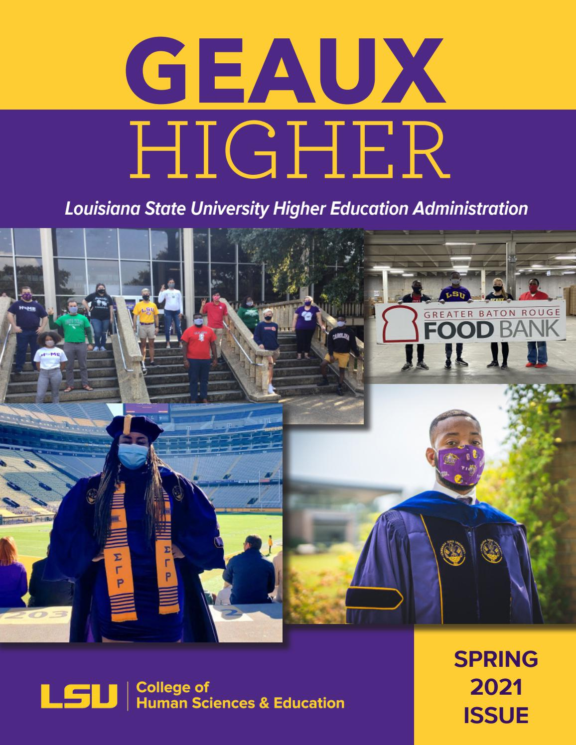 Lsu Academic Calendar 2022 2023.Geaux Higher Spring 2021 By Lsu College Of Human Sciences Education Issuu
