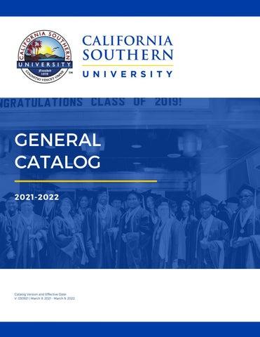 Csub Academic Calendar 2022.Calsouthern Catalog 2021 2022 By California Southern University Issuu