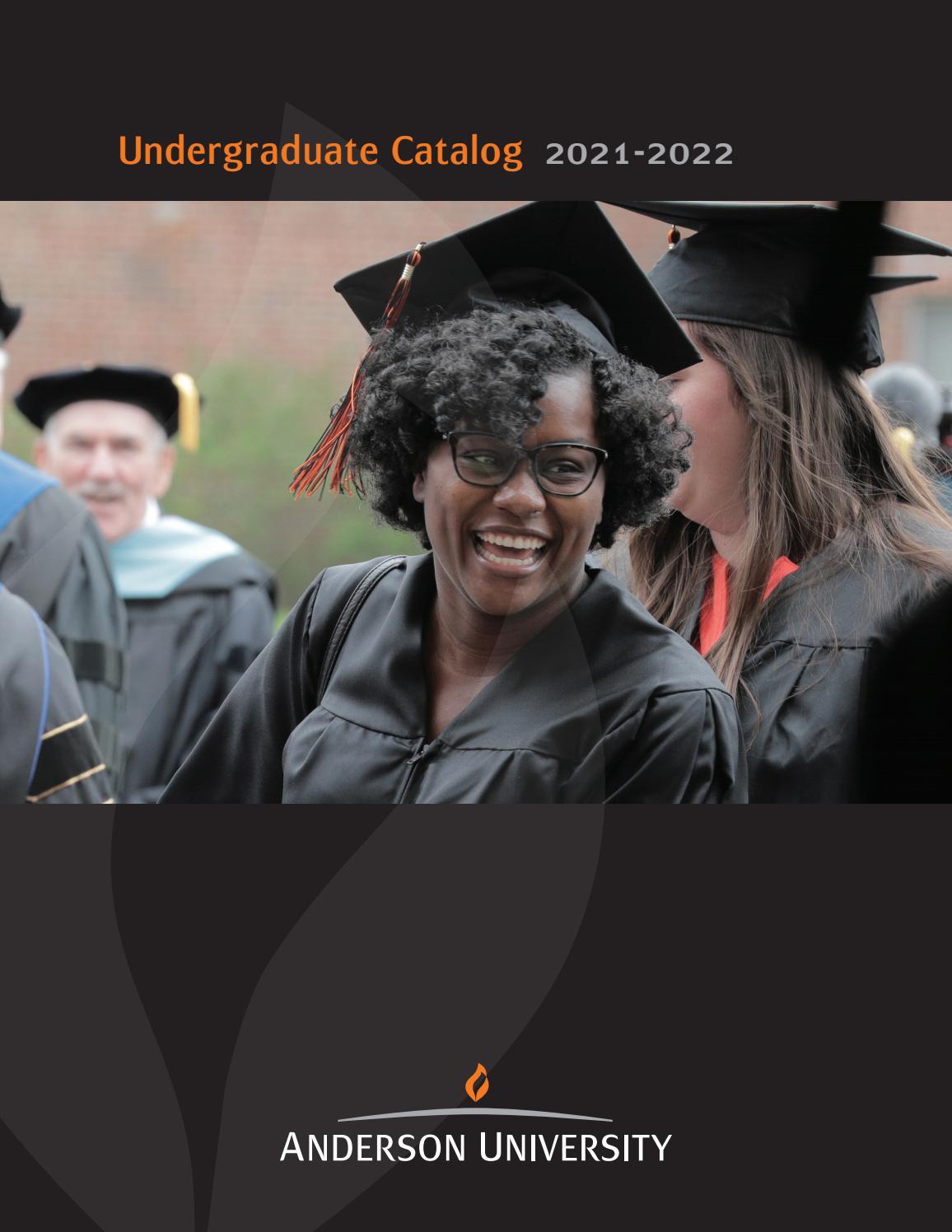 Miami University Academic Calendar 2022 23.Undergraduate Catalog 2021 2022 By Anderson University Issuu