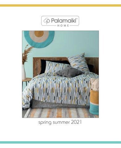 Παλαμαϊκη Α.Ε. Κατάλογος Home για το σπίτι «Spring - Summer 2021»