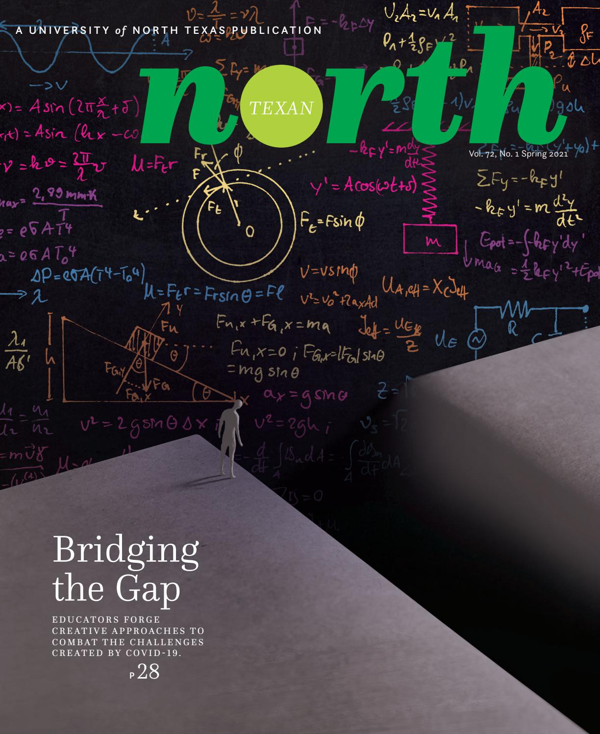 Unt Academic Calendar 2022.The North Texan Unt Alumni Magazine Spring 2021 By University Of North Texas Issuu