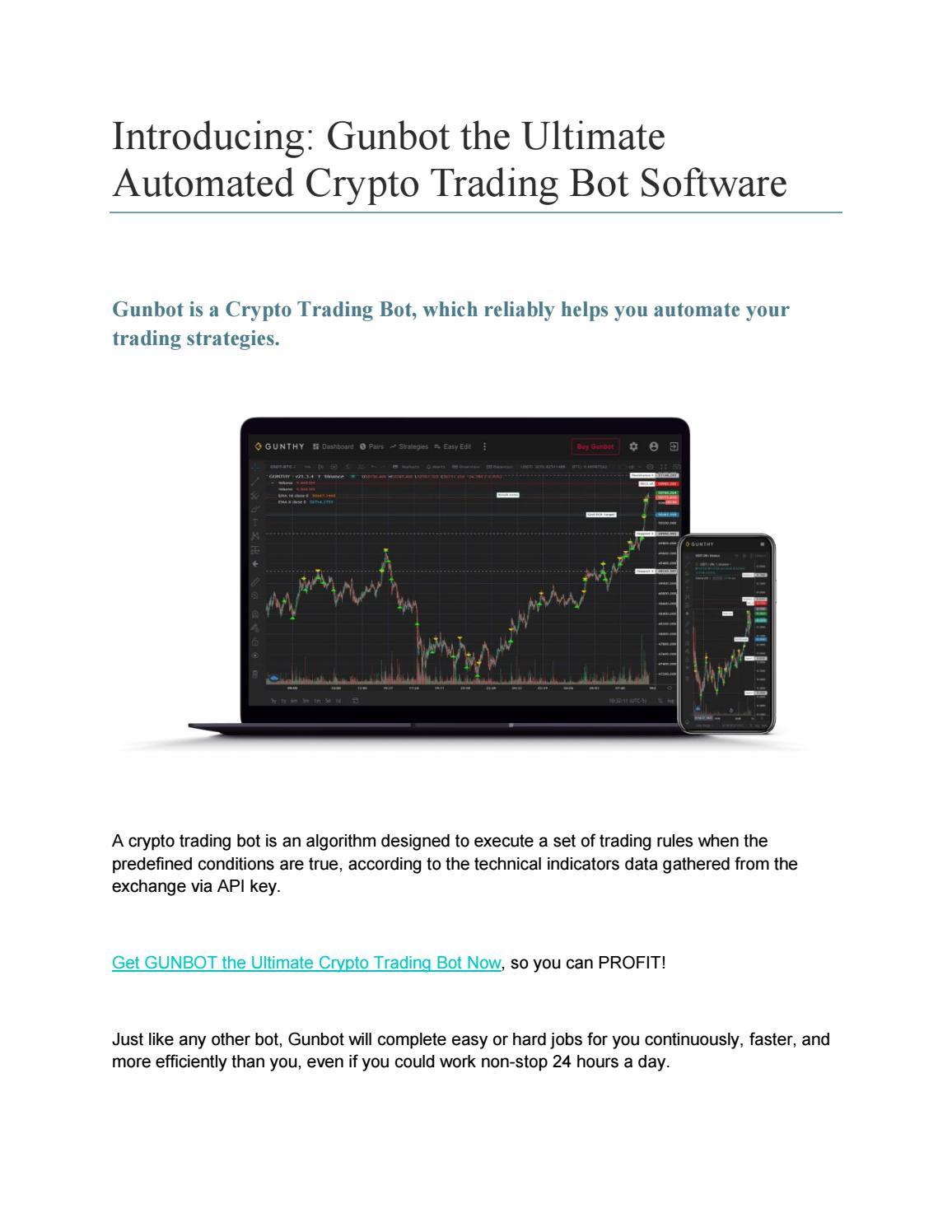 crypto trader vs gunbot bitcoin crește în prima zi de tranzacționare futures