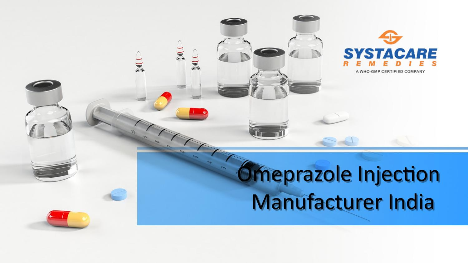 Omeprazole Injection Manufacturer in India | Systacare Remedies
