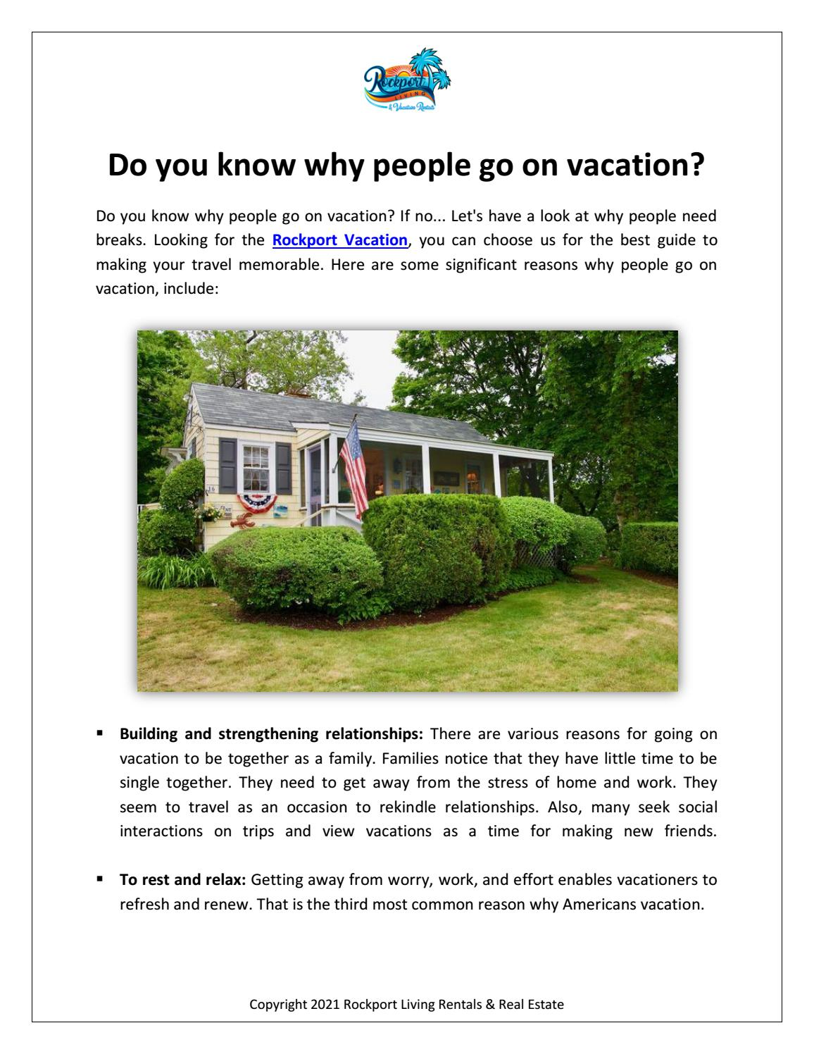 Do you know why people go on vacation?