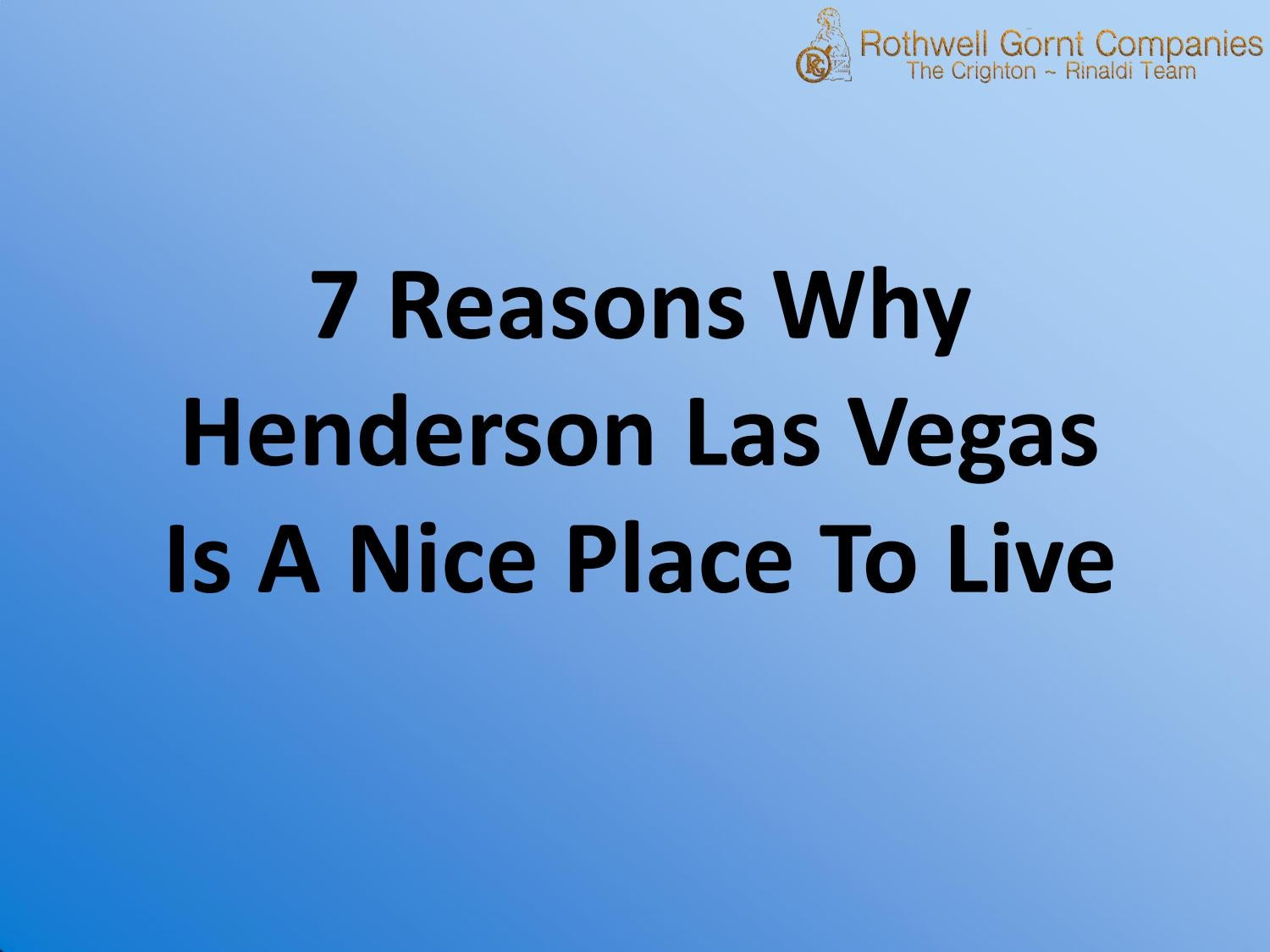 7 Reasons Why Henderson Las Vegas Is A Nice Place To Live